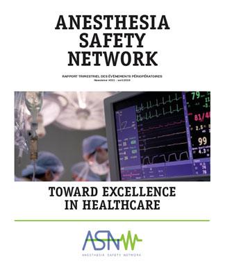 ANESTHESIA SAFETY NETWORK - RAPPORT TRIMESTRIEL DES ÉVÈNEMENTS PÉRIOPÉRATOIRES